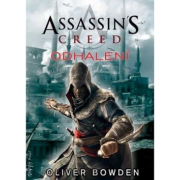 Assassin´s Creed Odhalení (978-80-7398-208-9)