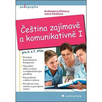 Čeština zajímavě a komunikativně I.: pro 6. a 7. třídu (978-80-247-4112-3)