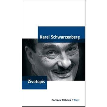 Karel Schwarzenberg Životopis (978-80-7215-327-5)