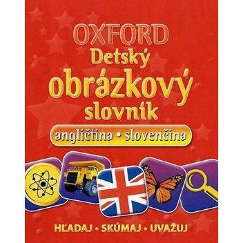 Oxford Detský obrázkový slovník: angličtina slovenčina (978-80-8142-073-3)