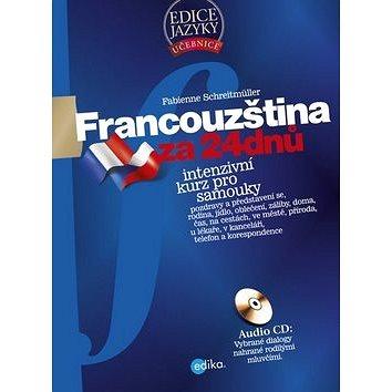 Francouzština za 24 dnů + CD: Intenzivní kurz pro samouky (978-80-266-0162-3)