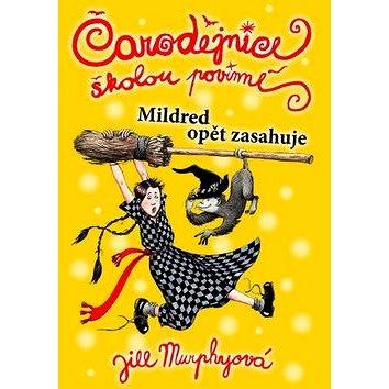 Čarodějnice školou povinné Mildred opět zasahuje (978-80-7388-752-0)