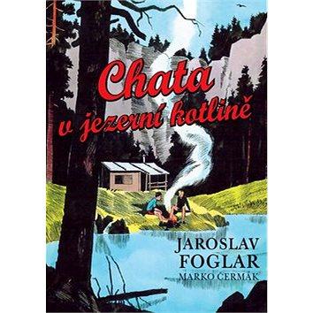 Chata v jezerní kotlině (978-80-7376-329-9)