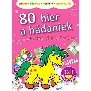 80 hier a hádaniek pre deti od 4 do 6 rokov (978-80-8107-608-4)