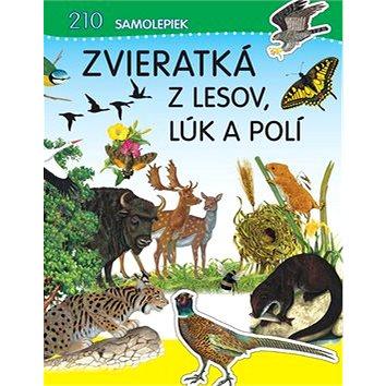 Zvieratká z lesov, lúk a polí (978-80-8107-609-1)