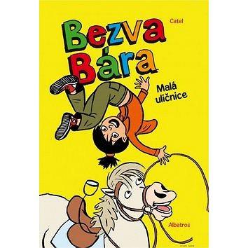 Bezva Bára Malá uličnice (978-80-00-03089-0)