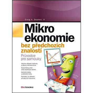 Mikroekonomie: bez předchozích znalostí (978-80-265-0037-7)