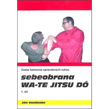 Sebeobrana Wa-te jitsu dó (978-80-904835-1-4)
