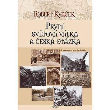První světová válka a česká otázka (978-80-7387-635-7)