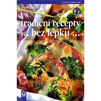 Tradiční recepty bez lepku: 2. rozšířené a doplněné vydání (978-80-7236-821-1)