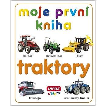 Moje první kniha Traktory (978-80-7240-835-1)