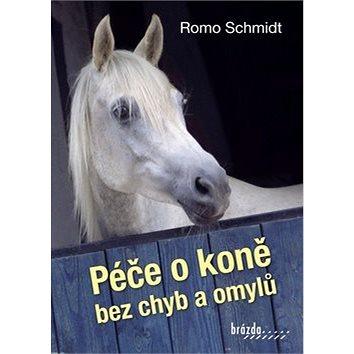 Péče o koně bez chyb a omylů (978-80-209-0397-6)