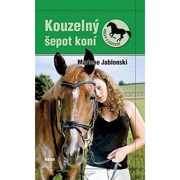 Kouzelný šepot koní: Holky v sedlech 2 (978-80-7222-879-9)