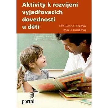 Aktivity k rozvíjení vyjadřovacích dovednosti u děti (978-80-262-0375-9)