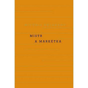 Mistr a Markétka (978-80-207-1490-9)