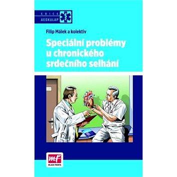 Speciální problémy u chronického srdečního selhání (978-80-204-2879-0)