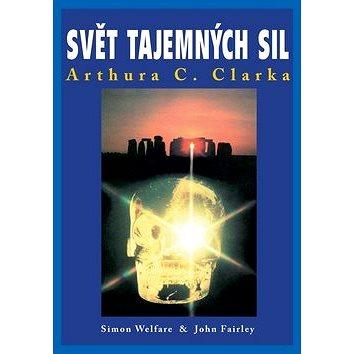Svět tajemných sil Arthura C. Clarka (978-80-87588-28-4)