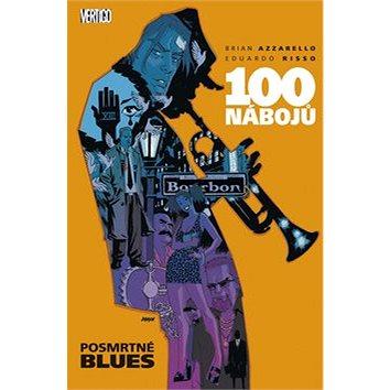 100 nábojů 8: Posmrtné blues (978-80-7461-326-5)