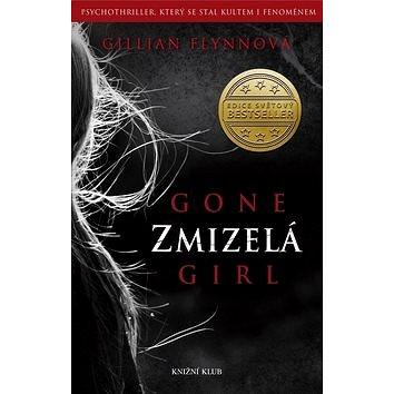Zmizelá: Gone girl (978-80-242-4109-8)