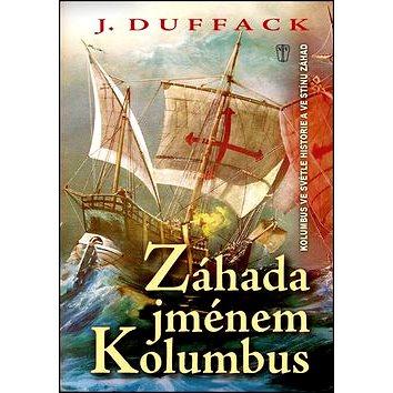 Záhada jménem Kolumbus (978-80-206-1412-4)