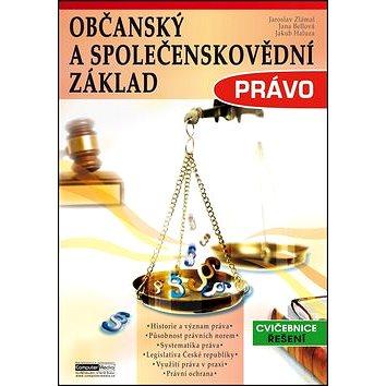 Právo: Občanský a společenskovědní základ (978-80-7402-143-5)