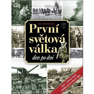 První světová válka: Den po dni (978-80-206-1351-6)
