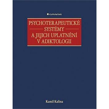 Psychoterapeutické systémy a jejich uplatnění v adiktologii (978-80-247-4361-5)