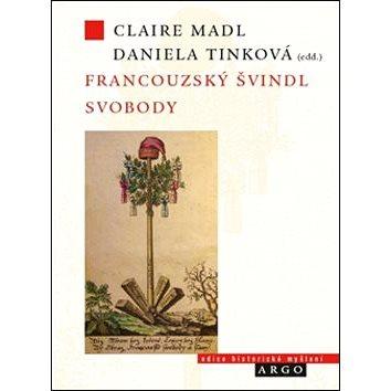 Francouzský švindl svobody (978-80-257-0695-4)