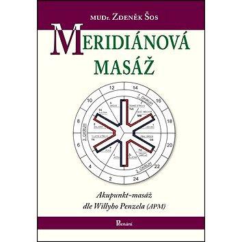 Meridiánová masáž: Akupunkt-masáž dle Willyho Penzela (978-80-87419-29-8)
