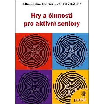 Hry a činnosti pro aktivní seniory (978-80-262-0335-3)