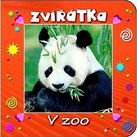 Zvířátka V ZOO (978-80-256-1143-2)