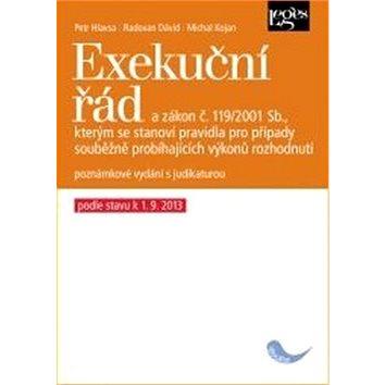 Exekuční řád: a zákon,kterým se stanoví pravidla pro případy souběžně probíhajících rozhodnutí (978-80-87576-54-0)