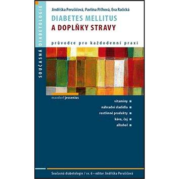 Diabetes mellitus a doplňky stravy (978-80-7345-337-4)