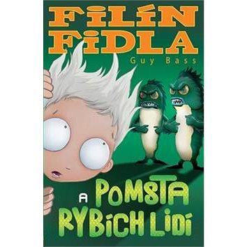 Filín Fidla a pomsta rybích lidí (978-80-7391-702-9)