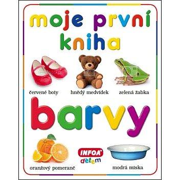 Moje první kniha Barvy (978-80-7240-852-8)