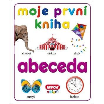 Moje první kniha Abeceda (978-80-7240-851-1)