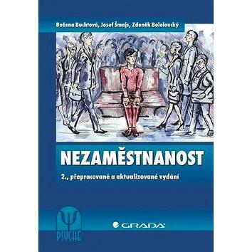 Nezaměstnanost: 2., přepracované a aktualizované vydání (978-80-247-4282-3)