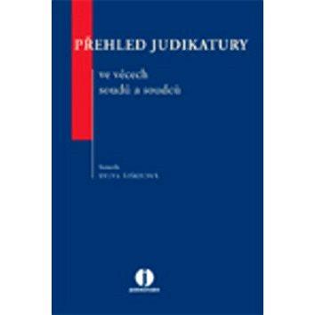 Přehled judikatury ve věcech soudů a soudců (978-80-7478-020-2)