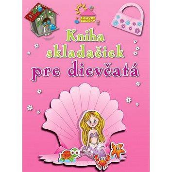 Kniha skladačiek pre dievčatá (978-80-8107-640-4)