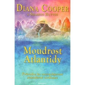 Moudrost Atlantidy: Průvodce ke znovuobjevení starodávné civilizace (978-80-7336-104-4)
