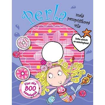 Perla, malá pampúšiková víla: kniha aktivít so samolepkami (978-80-8107-636-7)