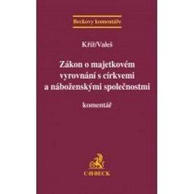 Zákon o majetkovém vyrovnání s církvemi a náboženskými společnostmi: Komentář (978-80-7400-472-8)