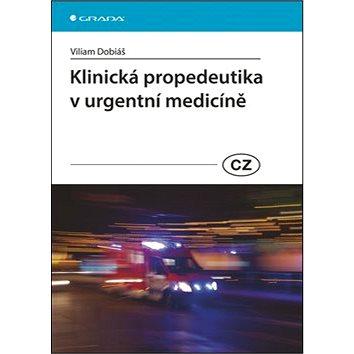 Klinická propedeutika v urgentní medicíně (978-80-247-4571-8)