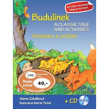 Budulínek Pohádka a cvičení + CD: A classic tale and activities + CD (978-80-7451-321-3)