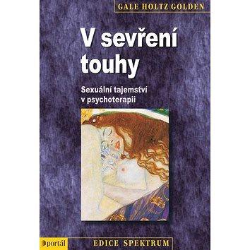 V sevření touhy: Sexuální tajemství v psychoterapii (978-80-262-0352-0)