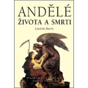 Andělé života a smrti (80-7336-067-5)