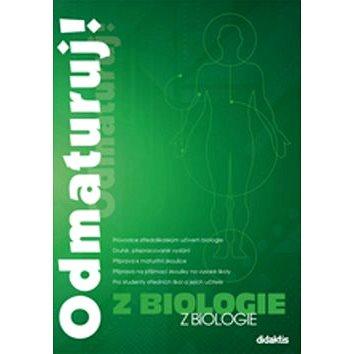 Odmaturuj! z biologie (978-80-7358-231-9)