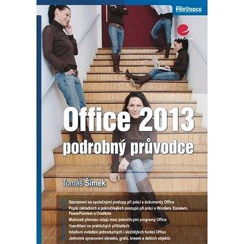 Office 2013: podrobný průvodce (978-80-247-4731-6)