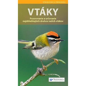 Vtáky: Pozorovanie a určovanie najdôležitejších druhov našich vtákov (978-80-8107-678-7)
