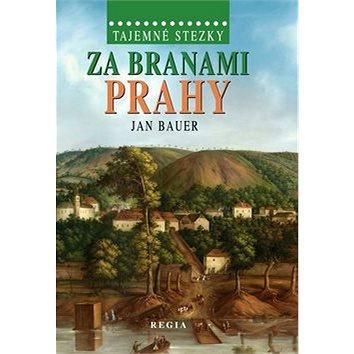 Za branami Prahy (978-80-87866-00-9)